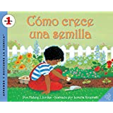 Como crece una semilla (Let's-Read-and-Find-Out Science 1) (Spanish Edition)