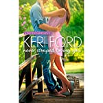 Never Stopped Loving You | Keri Ford