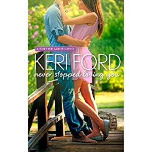 Never Stopped Loving You | [Keri Ford]