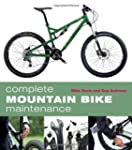 Complete Mountain Bike Maintenance by...