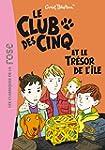 CLUB DES CINQ (LE) T.01 : ET LE TR�SO...