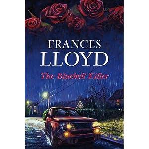 The Bluebell Killer - Frances Lloyd