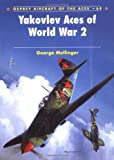 Yakovlev Aces of World War 2 (Osprey Aircraft of the Aces, No. 64)
