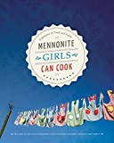 img - for Mennonite Girls Can Cook book / textbook / text book
