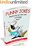 Funny Jokes: Medicine for the soul (P...