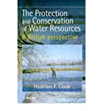 img - for [ The Protection and Conservation of Water Resources: A British Perspective ] By Cook, Hadrian F ( Author ) [ 1998 ) [ Hardcover ] book / textbook / text book