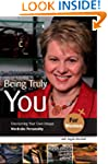 Being Truly You... for Women: Discove...
