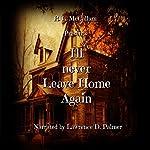 I'll Never Leave Home Again | R. L. McCallum