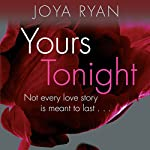 Yours Tonight: Reign, Book 1 | Joya Ryan