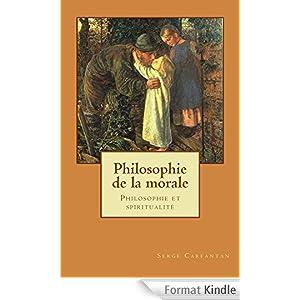 Philosophie de la morale (Nouvelles leçons de philosophie t. 5)