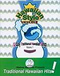 Hawaiian Style Ukulele, Volume 1  Boo...