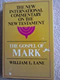 Gospel of Mark. New International Commentary on the New Testament Series. (ISBN: 0802823408 / 0-8028-2340-8)