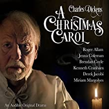 FREE: A Christmas Carol Performance by Charles Dickens, R. D. Carstairs - adaptation Narrated by Sir Derek Jacobi, Kenneth Cranham, Miriam Margolyes, Jenna Coleman, Brendan Coyle, Roger Allam