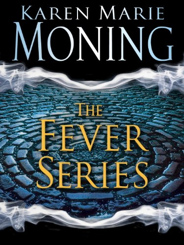 The Fever Series 5-Book Bundle: Darkfever, Bloodfever, Faefever, Dreamfever, Shadowfever by Karen Marie Moning