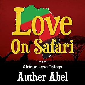 Love on Safari Audiobook