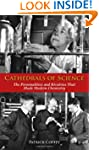Cathedrals of Science: The Personalit...