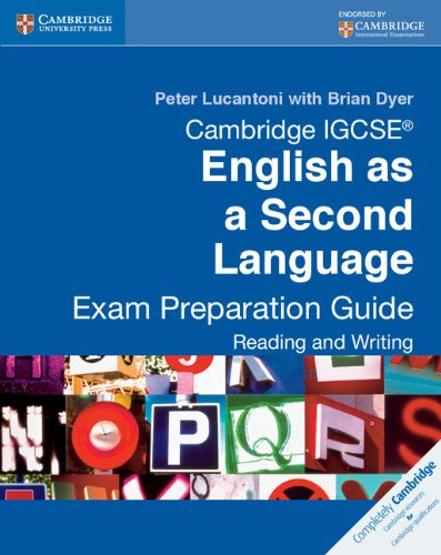 Cambridge IGCSE English as a Second Language Exam Preparation Guide: Reading and Writing (Cambridge International Examin