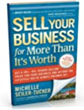 Sell Your Business For More Than It's Worth