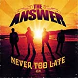 Answer Never Too Late (W/Dvd)