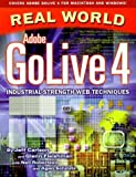 img - for Real World Adobe GoLive 4 by Jeff Carlson, Glenn Fleishman, Neil Robertson, Agen Schmitz (1999) Paperback book / textbook / text book