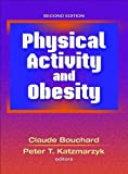 Claude Bouchard Physical Activity and Obesity