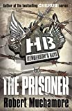 Henderson`s Boys: The Prisoner Robert Muchamore