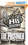 Henderson`s Boys: The Prisoner
