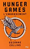 Hunger Games, tome 2 : L'embrasement  par Collins