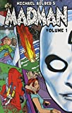 Madman Volume 1 (v. 1)
