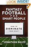 Fantasy Football for Smart People: Ho...