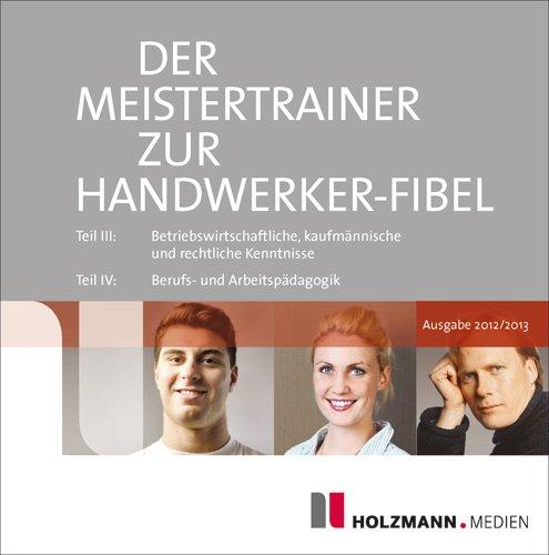 Der Meister-Trainer zur Handwerker-Fibel 2012/2013, PC