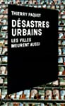 D�sastres urbains: Les villes meurent...