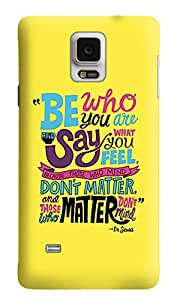 The Fappy Store Be-Who-You-Are plastic Back Cover For Samsung Galaxy Note 4