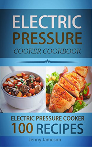 Electric Pressure Cooker Cookbooks ~ Cookbooks list the highest rated quot pressure cookers