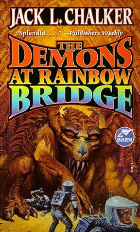 The Demons at Rainbow Bridge (Quintara Marathon), Jack L. Chalker