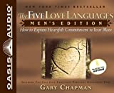 img - for By Gary Chapman: The Five Love Languages: Men's Edition: How to Express Heartfelt Commitment to Your Mate [Audiobook] book / textbook / text book