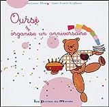 echange, troc Constance Blanc, Anne-Laure El Ghozi - Oursi organise un anniversaire