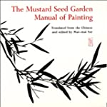 The Mustard Seed Garden Manual of Pai...