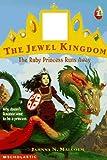 The Ruby Princess Runs Away (Jewel Kingdom) (0590212834) by Malcolm, Jahnna N.