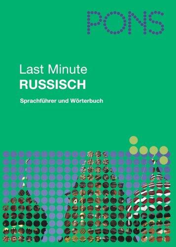 PONS Last Minute Sprachführer Russisch: Sprachführer und Wörterbuch;