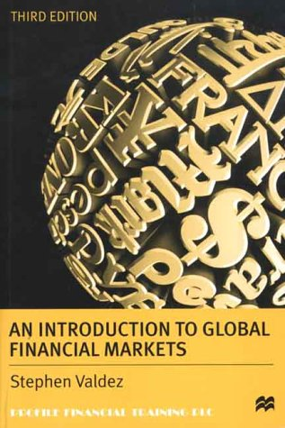 An Introduction to Global Financial Markets, Third Edition