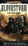 Bloodstorm: A Tale of Malus Darkblade (Warhammer: Darkblade) Dan Abnett