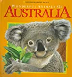 Wonderful Animals of Australia (National Geographic Action Book)