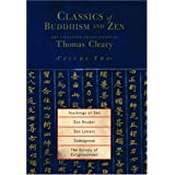 Classics of Buddhism and Zen, Volume 2: The Collected Translations of Thomas Cleary ~ Thomas Cleary