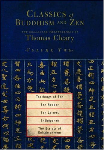 Classics of Buddhism and Zen, Volume 2: The Collected Translations of Thomas Cleary