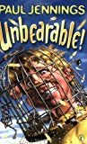 Unbearable!: More Bizarre Stories (0140371036) by Jennings, Paul