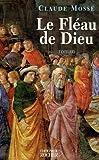 echange, troc Claude Mossé - Le Fléau de Dieu