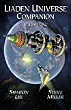 Liaden Universe ® Companion (Volume One) (0972247394) by Sharon Lee