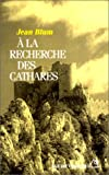 echange, troc Jean Blum - A la recherche des Cathares
