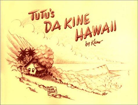 Tutu's Da Kine Hawaii